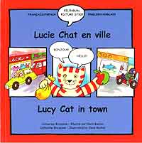 Lucy Cat in Town - French-English bilingual book