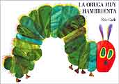 La oruga muy hambrienta - Hungry Caterpillar in Spanish